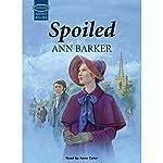 Spoiled | Ann Barker