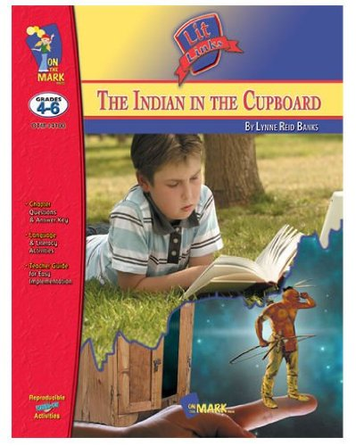On The Mark Press OTM14100 Indian in The Cupboard Lit Link Gr. 4-6
