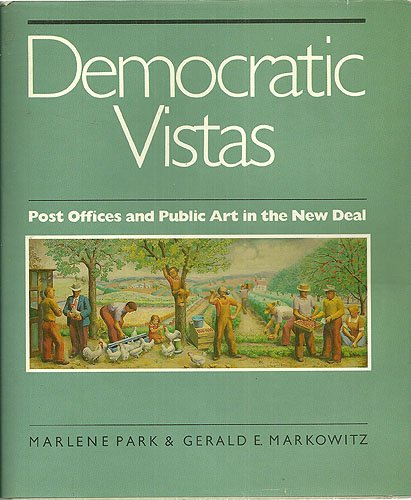 Democratic Vistas: Post Offices and Public Art in the New Deal
