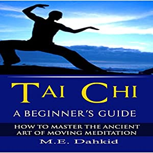 Tai Chi: A Beginner's Guide Audiobook