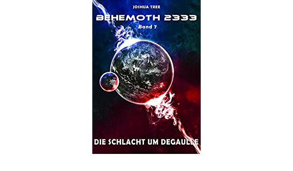 Amazon Behemoth 2333 Band 7 Die Schlacht Um Degaulle German