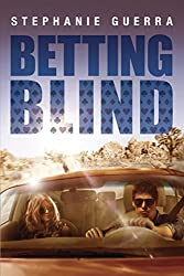 Betting Blind (Betting Blind series Book 1)
