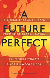 A Future Perfect: The Essentials of Globalisation