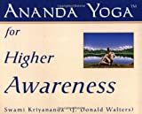 Ananda Yoga for Higher Awareness, Swami Kriyananda, 1565890787