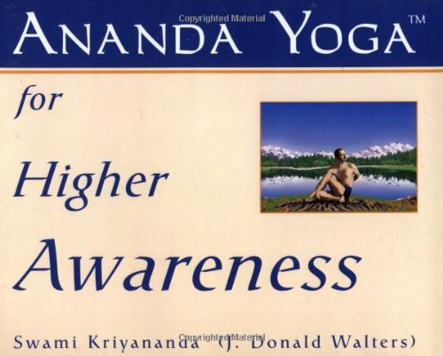 Ananda Yoga for Higher Awareness pdf epub