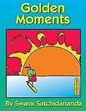 Golden Moments, Sri Swami Satchidananda, 093204090X
