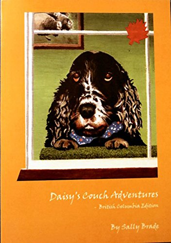 - Daisy's Couch Adventure: British Columbia Edition (Daisy's Couch Adventures Book 1)