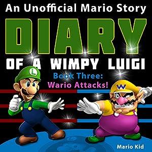 Diary of Wimpy Luigi: Wario Attacks Audiobook