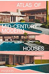 Atlas of Mid-Century Modern Houses Hardcover