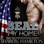 SEAL My Home: SEAL Brotherhood Series | Sharon Hamilton
