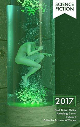 Flash Fiction Online 2017 Anthology Volume II: Science Fiction