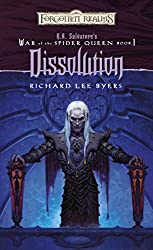 Dissolution: R.A. Salvatore Presents The War of the Spider Queen, Book I (The War of the Spider Queen series 1)