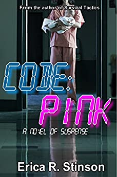Code:PINK: A Novel Of Suspense by [Stinson, Erica R.]