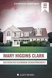 Recherche plombier désespérément par Higgins Clark