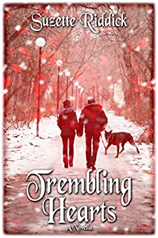 Trembling Hearts: Part 1 (Two Hearts as One Book 2) by [Riddick, Suzette]