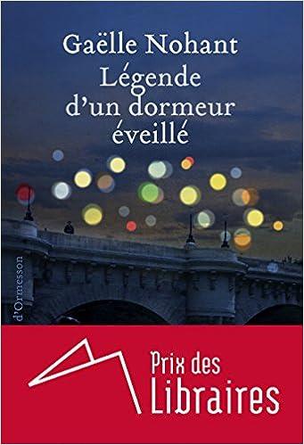 """Résultat de recherche d'images pour """"La légende d'un dormeur éveillé Gaëlle Nohant"""""""