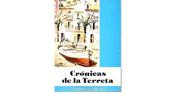 Crónicas de la Terreta (Publicaciones de la Caja de Ahorros Provincial de Alicante ; 57) (Spanish Edition) (Spanish) Paperback – 1979