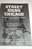 img - for Street Signs Chicago: Neighborhood and Other Illusions of Big-City Life book / textbook / text book