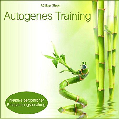 Autogenes Training mit Entspannungsmusik inkl. persönlicher Entspannungsberatung, (für Körper und Psyche, Selbstruhigstellung, Schmerzbekämpfung, ... innerer Unruhe, Schlafstörungen)