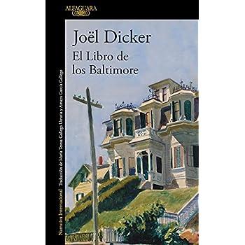 El libro de los Baltimore / The Book of the Baltimores (Spanish Edition)