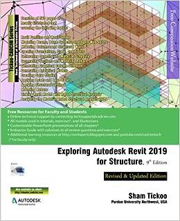 Exploring Autodesk Revit 2019 for Structure, 9th Edition: Prof  Sham