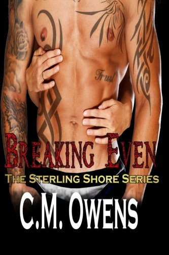 Breaking Even (The Sterling Shore Series) (Volume 5)