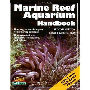 Marine Reef Aquarium Handbook 7