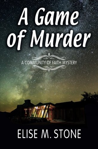 A Game of Murder (Community of Faith Mysteries) (Volume 3) pdf
