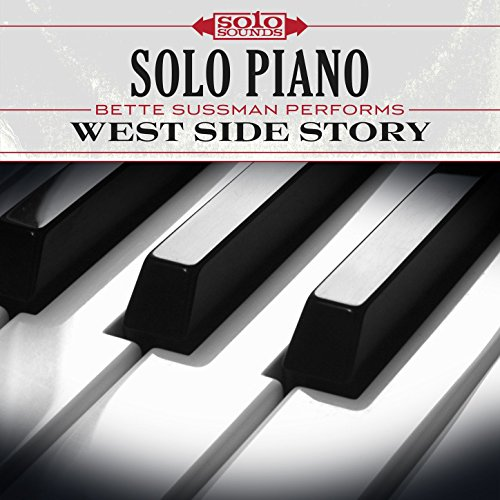 Solo Piano: Bette Sussman Performs West Side Story