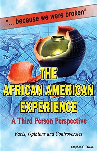 The African American Experience: A Third Person Perspective