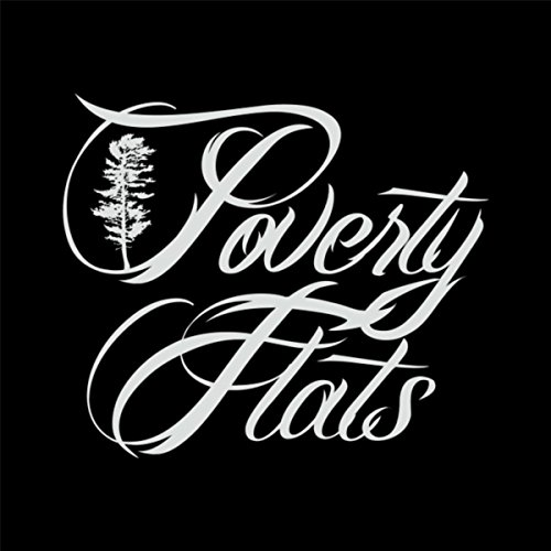 (Poverty Flats EP)