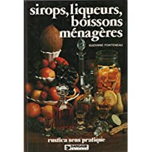 Sirops , liqueurs , boissons menageres