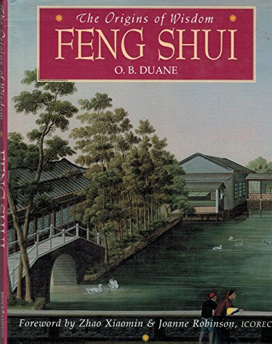 Origins of Wisdom Feng Shui (The Origins of Wisdom)