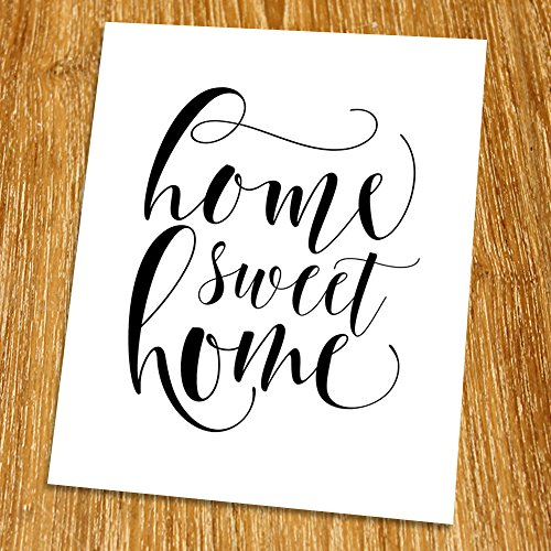 Decor Printable Home (Home sweet home Print (Unframed), Inspirational Wall Decor, Living Room Decor, Motivational Wall Art, Minimalist, Black and White, 8x10