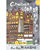 img - for [ Chelsea Horror Hotel by Ramone, Dee Dee ( Author ) May-2001 Paperback ] book / textbook / text book