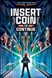 Bargain eBook - Insert Coin to Continue