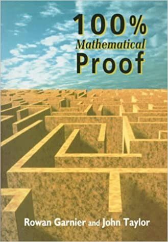 100% Mathematical Proof by Rowan Garnier (1996-07-01)
