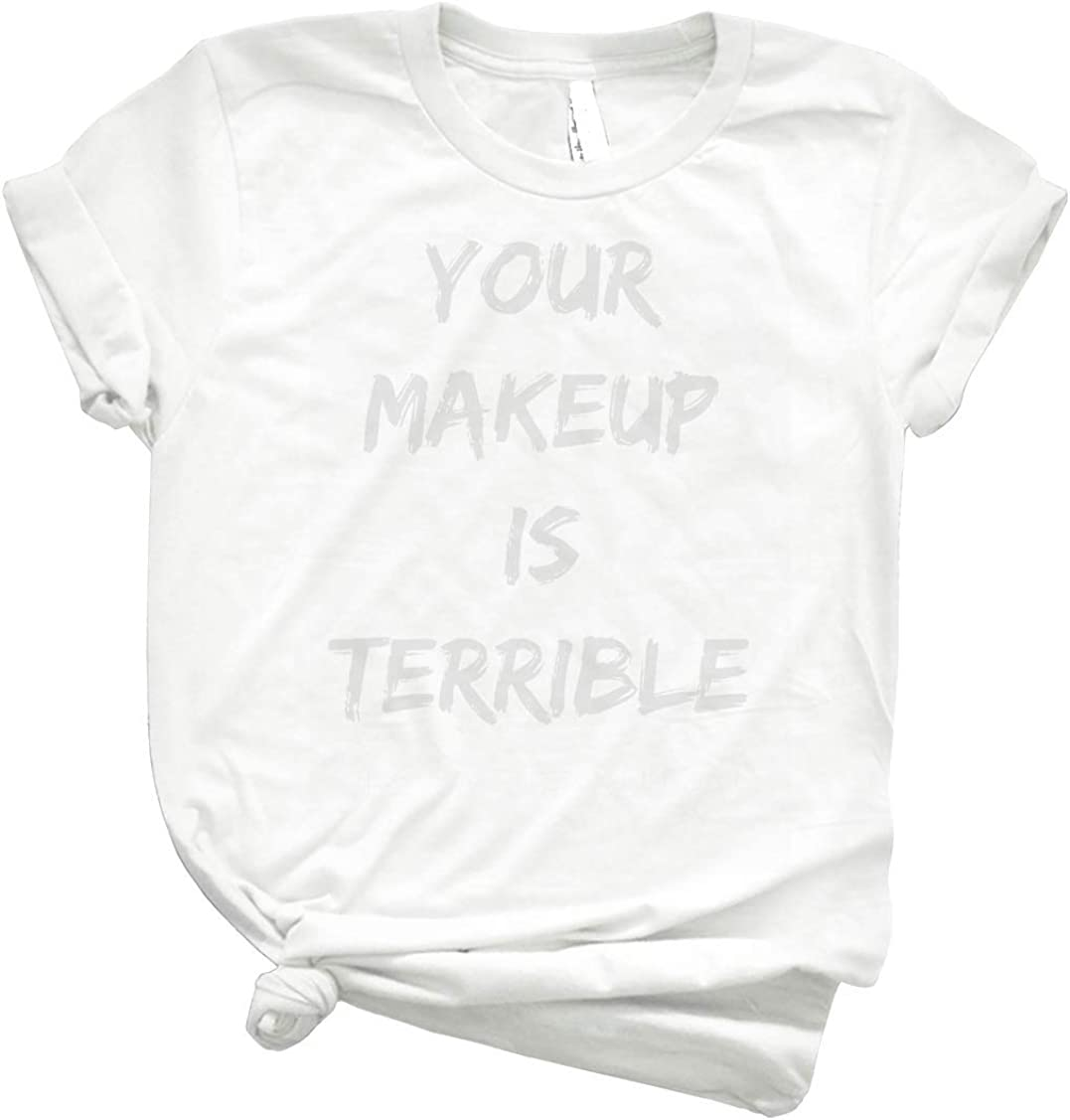 Alaska Thunderfvck 5000 - Your Makeup is Terrible 87 - Gift Idea Shirt for Men Tee for Women Classic Retro