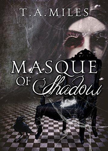 Masque of Shadow: A Dark Fairy Tale