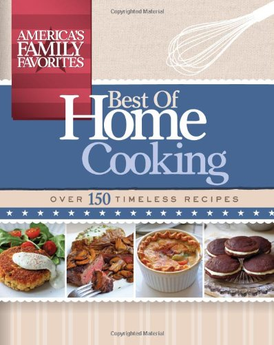 (America's Family Favorites: Best of Home Cooking)