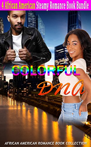 Search : Colorful DNA Romance: African American Romance Book Collection
