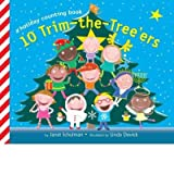 10 Trim-The-Tree'ers: A Holiday Counting Book Schulman, Janet ( Author ) Sep-14-2010 Library Binding