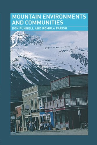 Mountain Environments and Communities (Routledge Physical Environment Series)