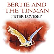Bertie and the Tin Man | Peter Lovesey