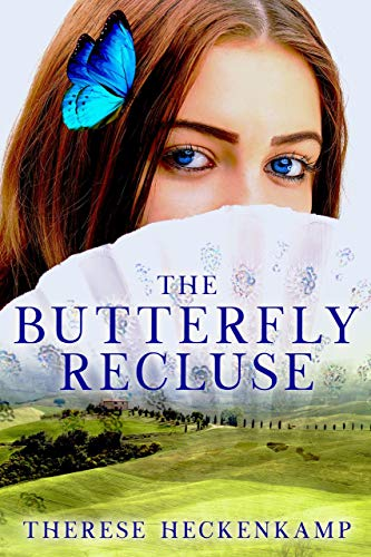 The Butterfly Recluse by Therese Heckenkamp