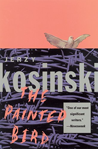 The classic novel of a boy's struggle for survival in WWII Poland, from the National Book Award–winning author of BEING THERE:  The Painted Bird by Jerzy Kosinski