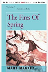 The Fires Of Spring Paperback