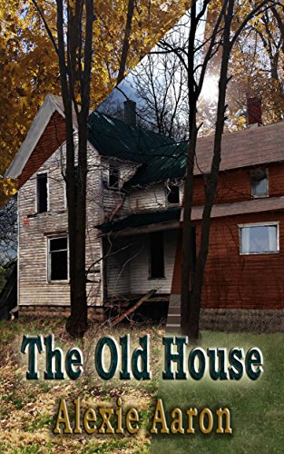 Old Haunted House - The Old House (Haunted Series Book 16)