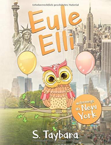 Eule Elli - unterwegs in New York (Band 1)