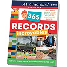 365 RECORDS INCROYABLES 2019